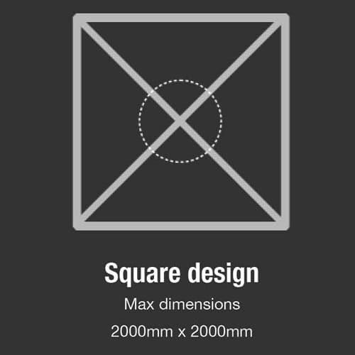 Square Design - Maximum dimensions 2000mm x 2000mm