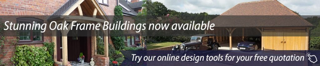 Oak Frame Buildings Banner, try our online design tools